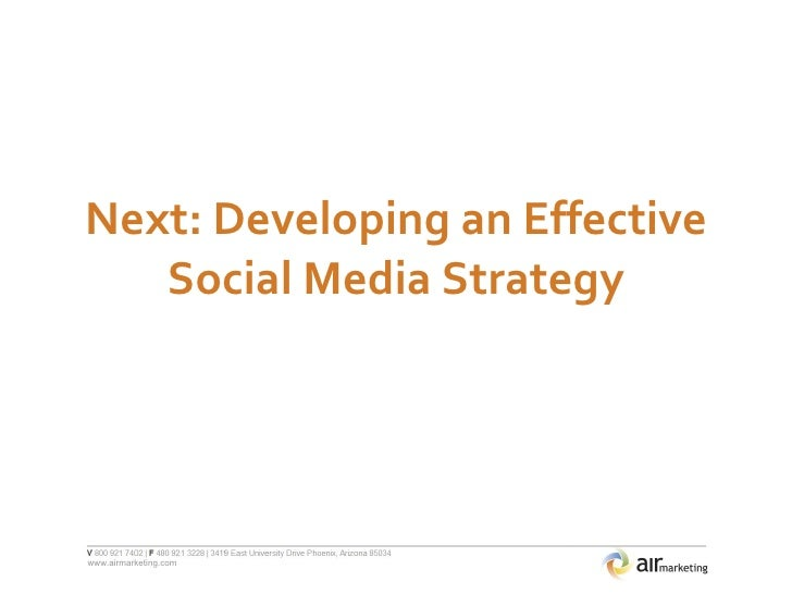 Next: Developing an Effective Social Media Strategy