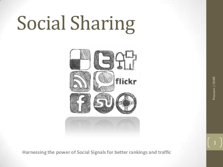 Social Sharing                                                                         Prasoon | ISHIR                    ...