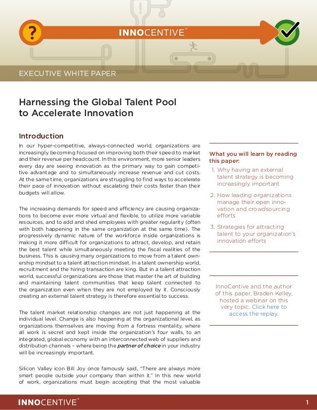 !   ?EXECUTIVE WHITE PAPERHarnessing the Global Talent Poolto Accelerate InnovationIntroductionIn our hyper-competitive, a...