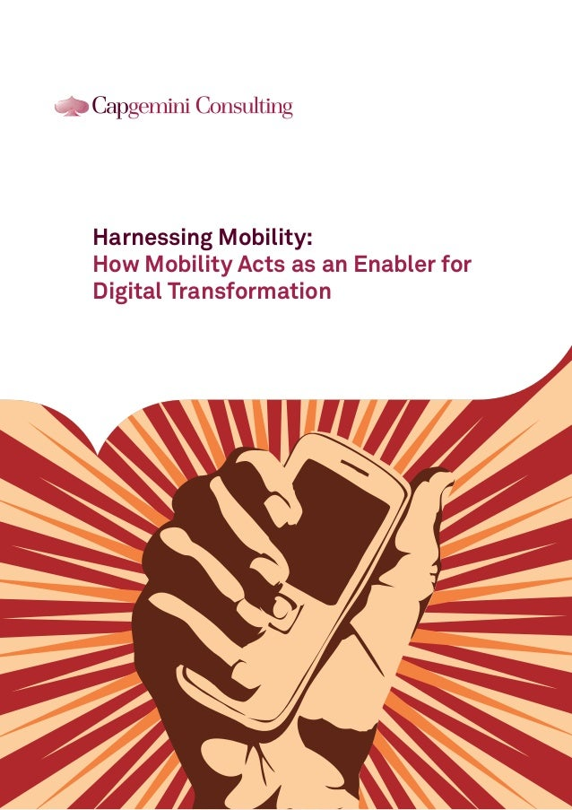 Harnessing Mobility: How Mobility Acts as an Enabler for Digital Transformation