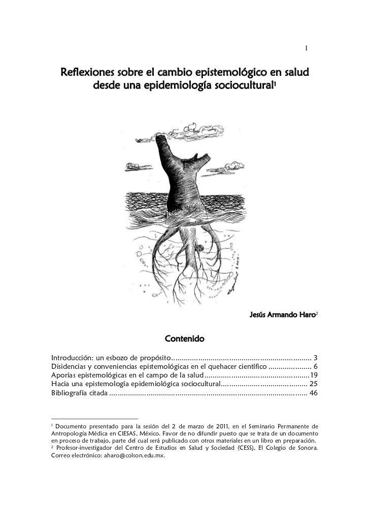 1    Reflexiones sobre el cambio epistemológico en salud           desde una epidemiología sociocultural1                 ...