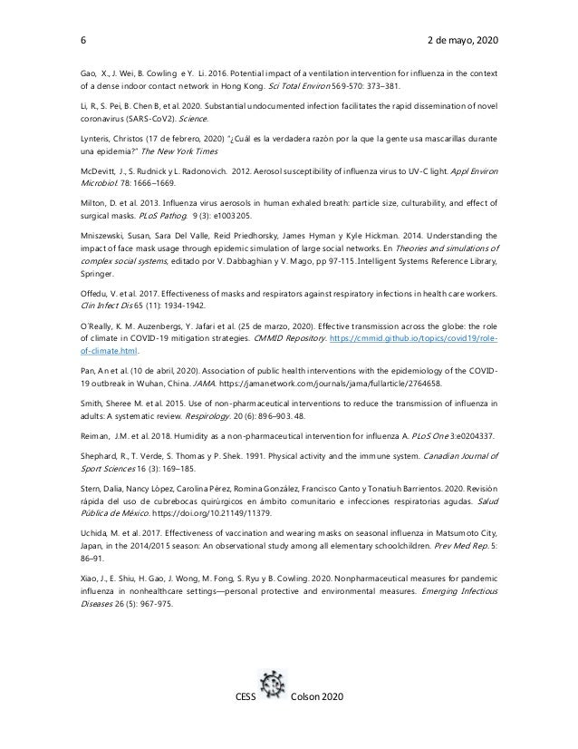 6 2 de mayo, 2020 CESS Colson 2020 Gao, X., J. Wei, B. Cowling e Y. Li. 2016. Potential impact of a ventilation interventi...