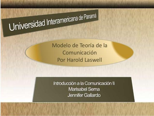 Modelo de Teoría de la Comunicación Por Harold Laswell