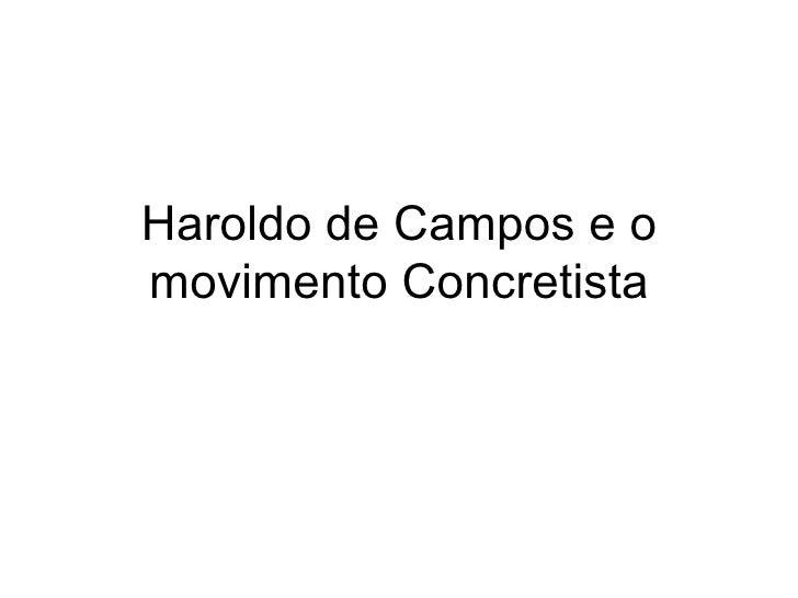 Haroldo de Campos e o movimento Concretista