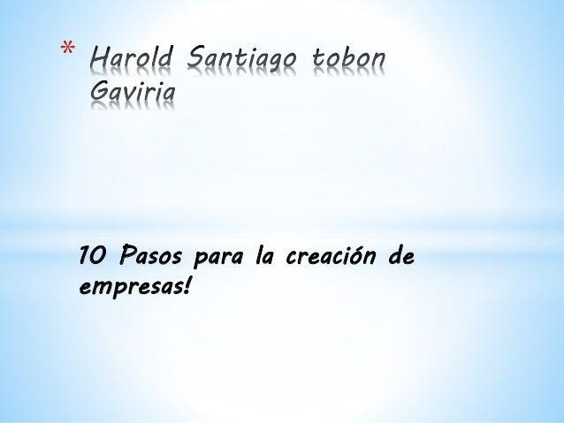 10 Pasos para la creación de empresas! *