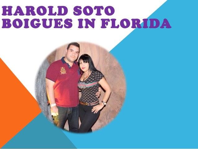 HAROLD SOTO BOIGUES IN FLORIDA