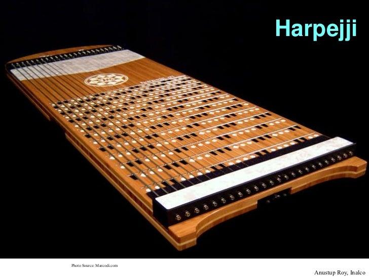 HarpejjiPhoto Source: Marcodi.com                               Anustup Roy, Inalco