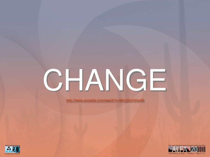 CHANGE<br />http://www.youtube.com/watch?v=Mmz5qYbKsvM<br />