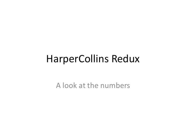 HarperCollins Redux A look at the numbers