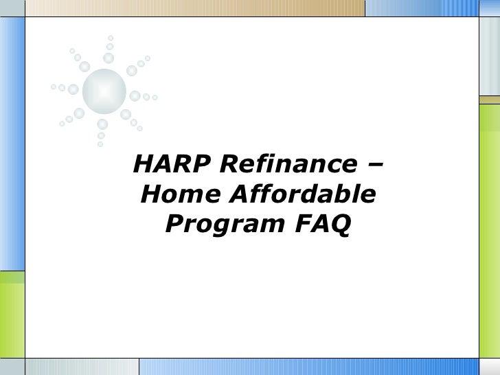 Harp Refinance Home Affordable Program Faq