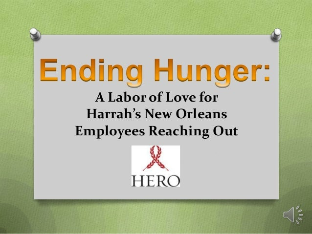 A Labor of Love for Harrah's New Orleans Employees Reaching Out