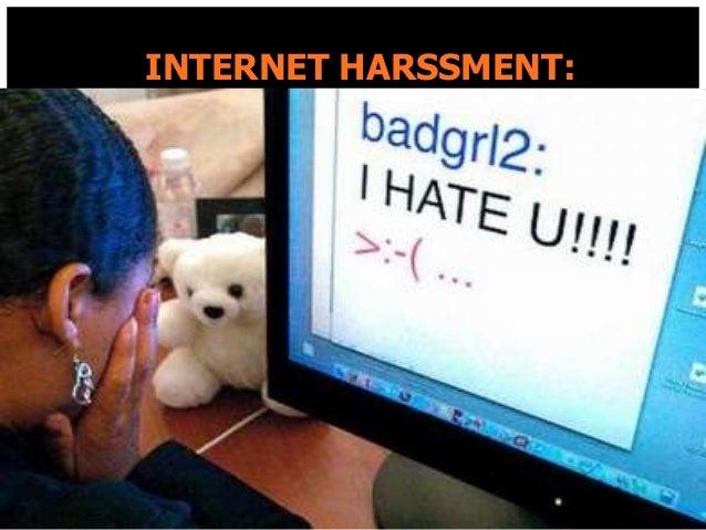 INTERNET HARSSMENT: