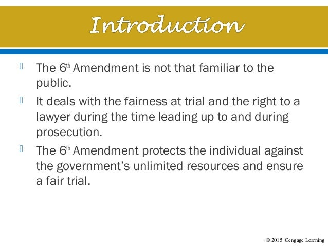 Chapter 11 - The Sixth Amendment: Right to Counsel and a Fair Trial