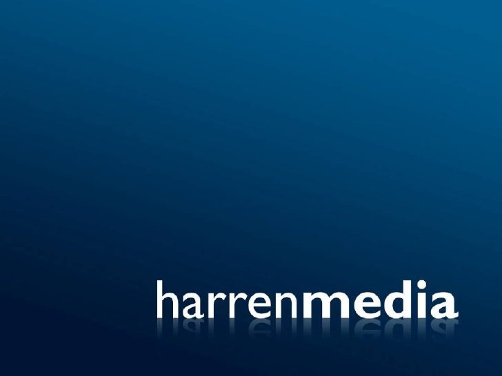 "Sobre Harren Media ""The Future of Advertising is Here""    • Rede com mais de 10.000 sites  • + 14 bilhões de impressões po..."