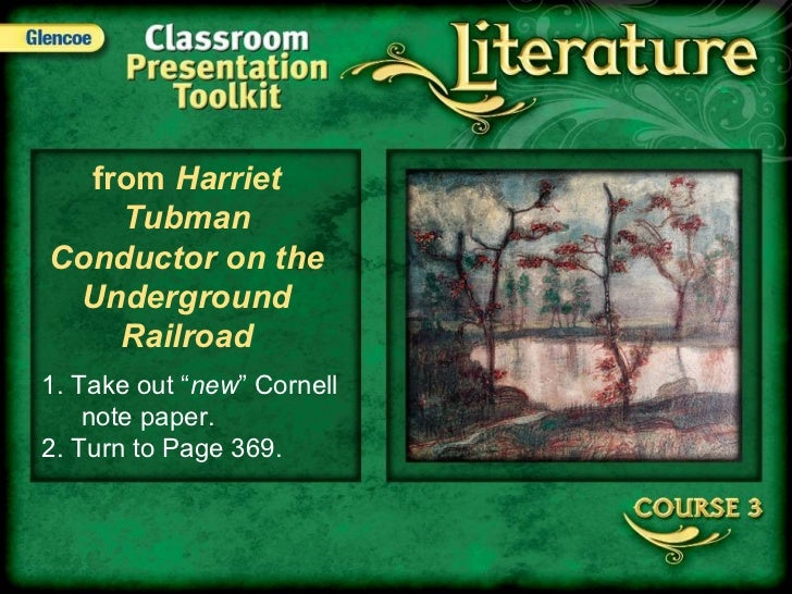 "Splash from  Harriet Tubman Conductor on the Underground Railroad 1. Take out "" new "" Cornell note paper. 2. Turn to Page ..."