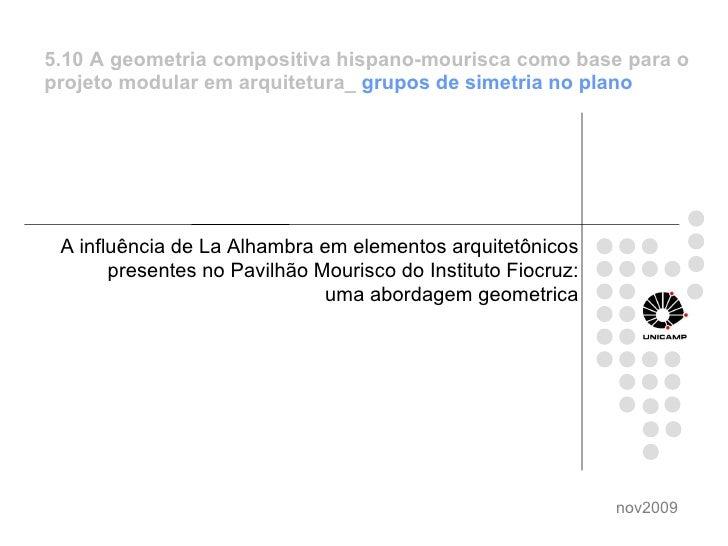 A influência de La Alhambra em elementos arquitetônicos presentes no Pavilhão Mourisco do Instituto Fiocruz: uma abordagem...
