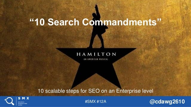 "#SMX #12A @cdawg2610 10 scalable steps for SEO on an Enterprise level ""10 Search Commandments"""