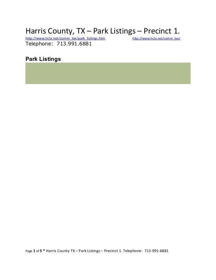 Harris County, TX – Park Listings – Precinct 1.http://www.hctx.net/comm_lee/park_listings.htm                http://www.hc...