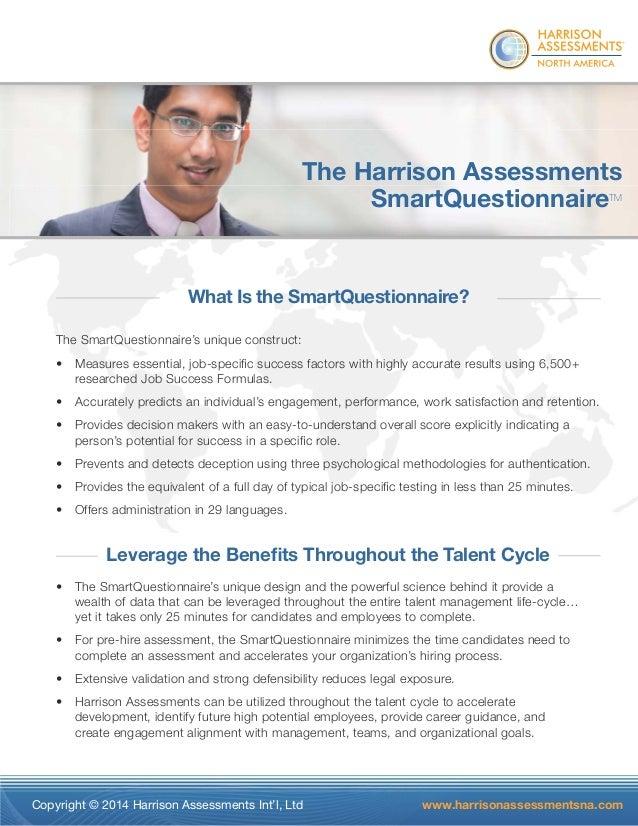 ®  The Harrison Assessments  SmartQuestionnaireTM  What Is the SmartQuestionnaire?  The SmartQuestionnaire's unique constr...