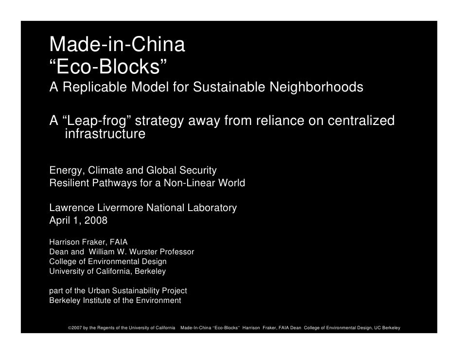 "Made-in-China ""Eco-Blocks"" A Replicable Model for Sustainable Neighborhoods  A ""Leap-frog"" strategy away from reliance on ..."