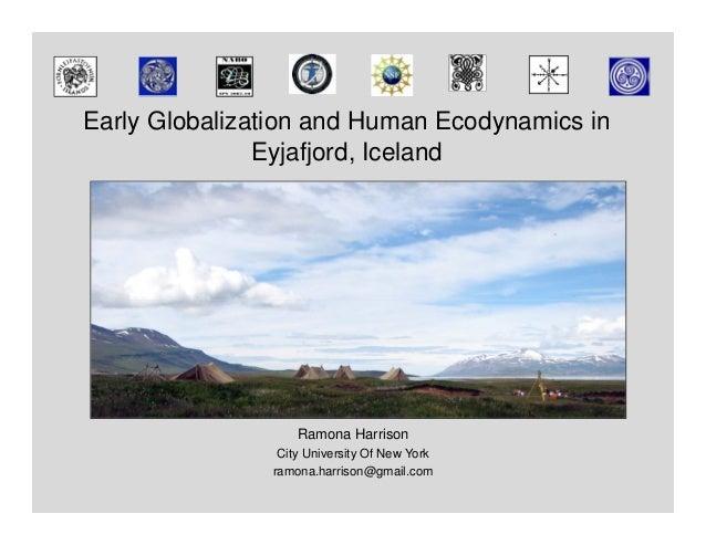 Early Globalization and Human Ecodynamics in               Eyjafjord, Iceland                   Ramona Harrison           ...