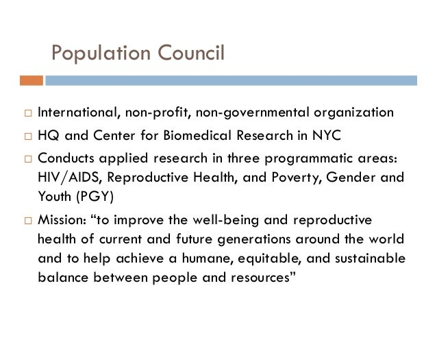 Population Council       International, non-profit, non-governmental organization HQ and Center for Biomedical Researc...