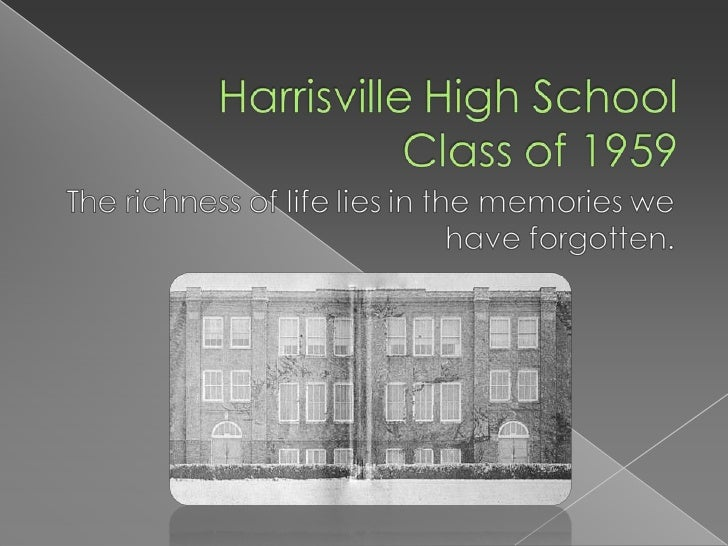 Freshman Year  The number one song for 1956 was Don't   Be Cruel. We entered Harrisville High School on   September 6, 195...