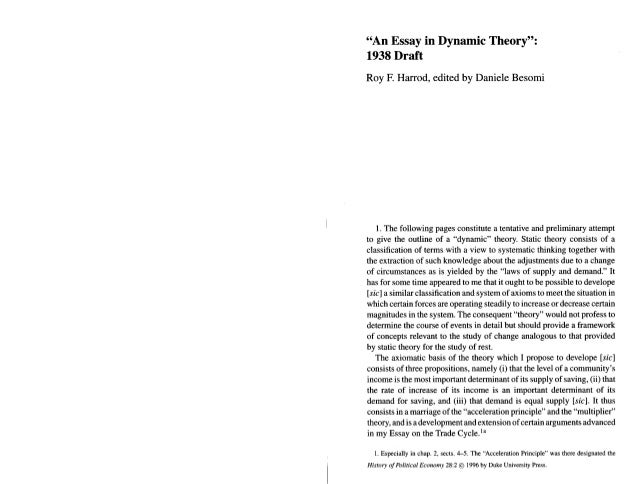"""""""An Essay in Dynamic Theory"""":  1938 Draft  Roy F.  Harrod,  edited by Daniele Besomi  1. The following pages constitute a ..."""