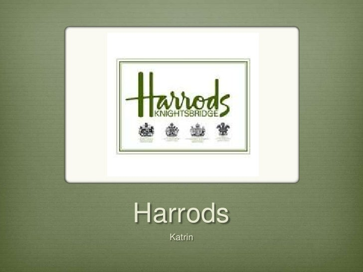 Harrods   Katrin