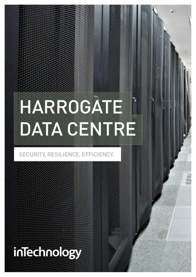 HARROGATEDATA CENTRESECURITY, RESILIENCE, EFFICIENCY.