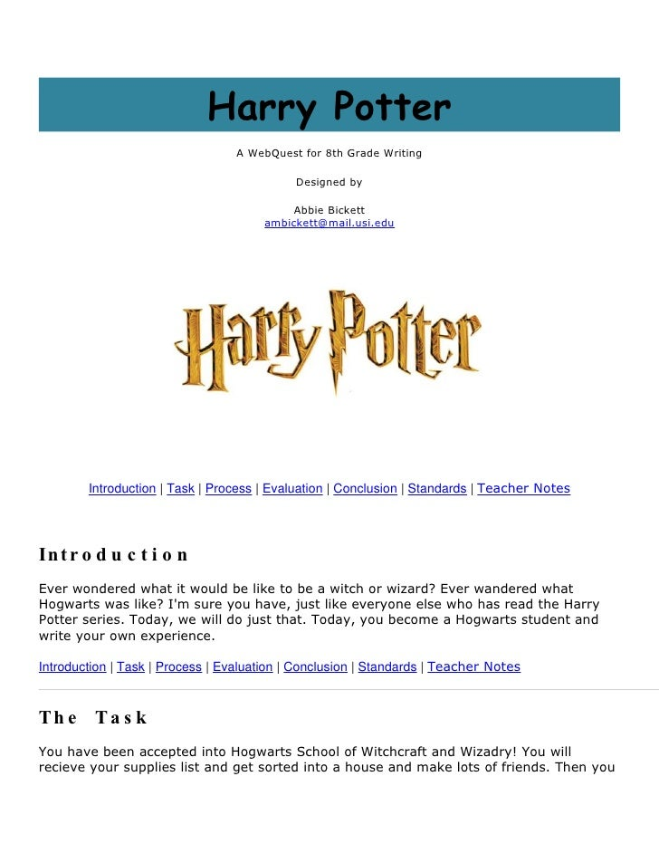 Harry Potter                                   A WebQuest for 8th Grade Writing                                           ...