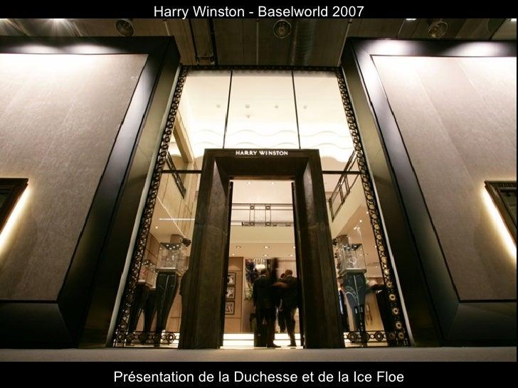 Présentation de la Duchesse et de la Ice Floe Harry Winston - Baselworld 2007