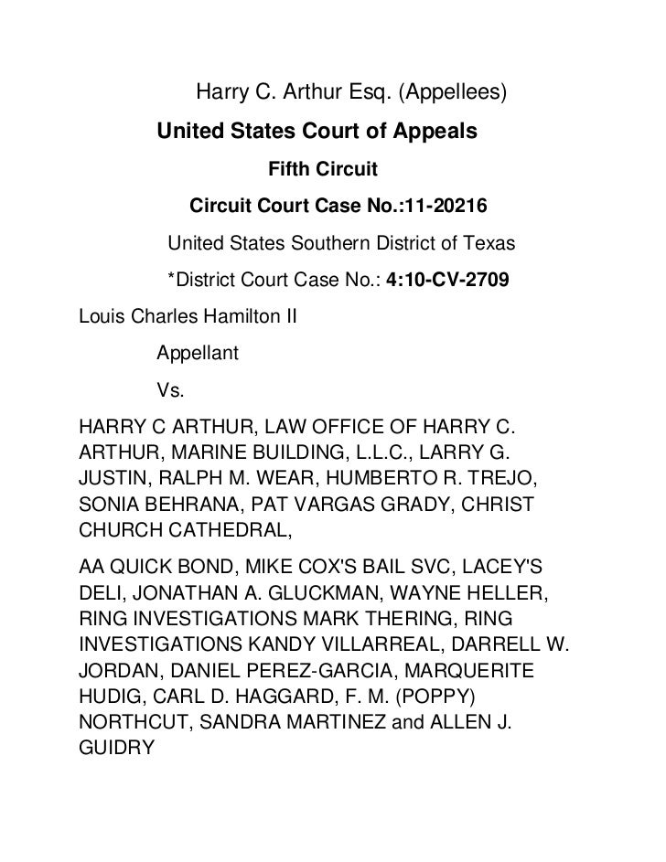 Harry C. Arthur Esq. (Appellees)<br />United States Court of Appeals<br />      Fifth Circuit<br />      Circuit Court Ca...