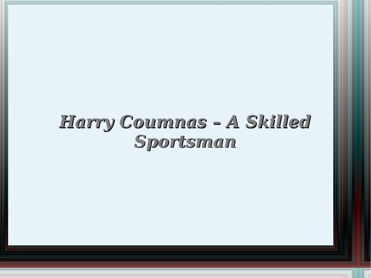 Harry Coumnas – A Skilled       Sportsman