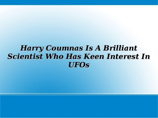 Harry Coumnas Is A BrilliantHarry Coumnas Is A Brilliant Scientist Who Has Keen Interest InScientist Who Has Keen Interest...