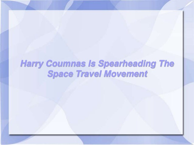 Harry Coumnas Is Spearheading The Space Travel Movement