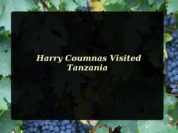 Harry Coumnas Visited      Tanzania