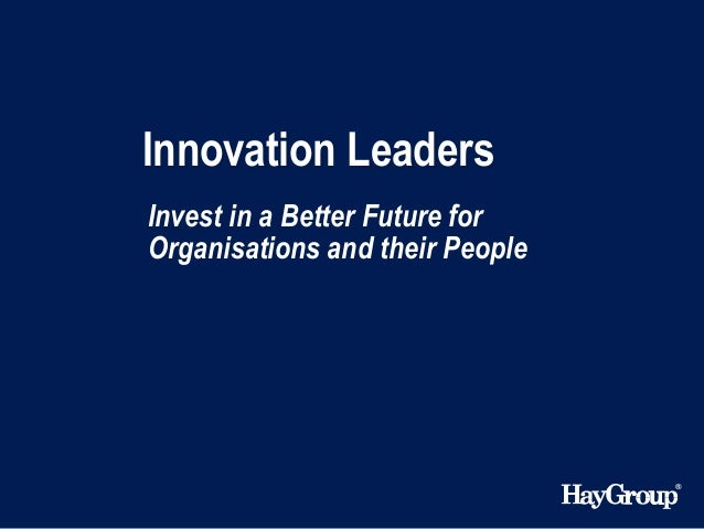 Innovation Leaders Invest in a Better Future for Organisations and their People