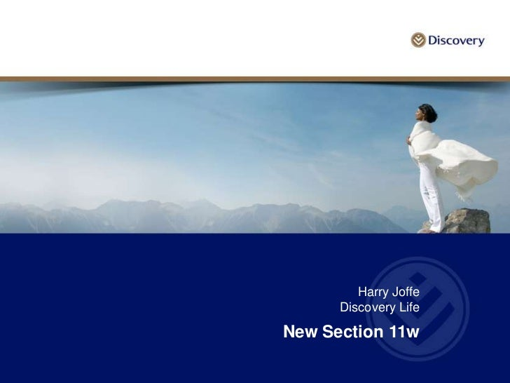 Harry Joffe      Discovery LifeNew Section 11w
