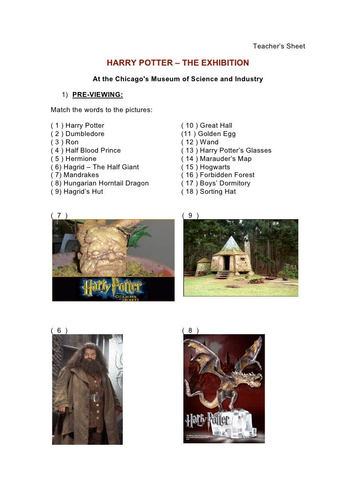 Teacher's Sheet                   HARRY POTTER – THE EXHIBITION              At the Chicago's Museum of Science and Indust...
