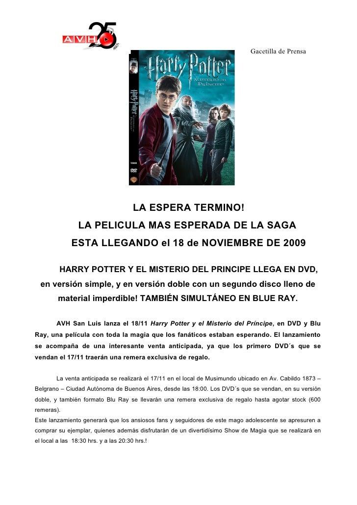 Gacetilla de Prensa                                            LA ESPERA TERMINO!                  LA PELICULA MAS ESPERAD...