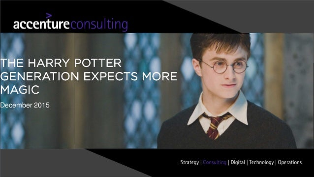December 2015 THE HARRY POTTER GENERATION EXPECTS MORE MAGIC