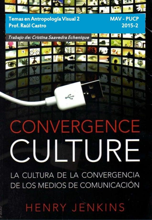 CONVERGENCE CULTURE: LA CULTURA DE LA CONVERGENCIA DE LOS MEDIOS DE COMUNICACION (EN PAPEL) HENRY JENKINS , PAIDOS IBERICA...