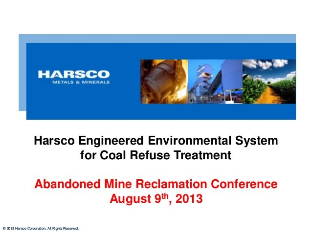 © 2013 Harsco Corporation, All Rights Reserved.© 2013 Harsco Corporation, All Rights Reserved. Harsco Engineered Environme...