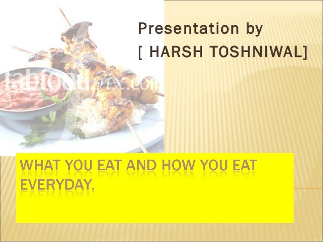 Presentation by [ HARSH TOSHNIWAL]
