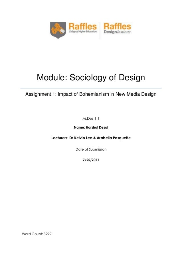 Module: Sociology of Design Assignment 1: Impact of Bohemianism in New Media Design  M.Des 1.1 Name: Harshal Desai  Lectur...