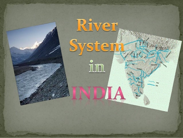 Indian Rivers Of Ppt