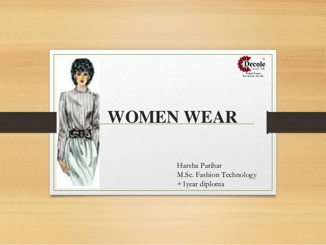 WOMEN WEAR Harsha Parihar M.Sc. Fashion Technology +1year diploma