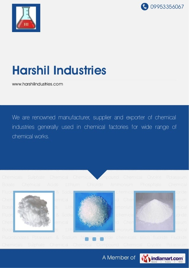 09953356067 A Member of Harshil Industries www.harshilindustries.com Fluoride Chemicals Sulphate Chemical Chemical Compoun...