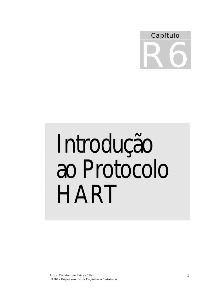 R6                                                Capítulo         Introdução     ao Protocolo     HART  Autor: Constantin...